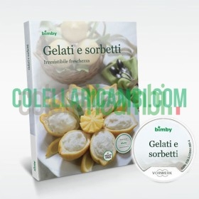 Gelati e Sorbetti: Irresistibile Freschezza - Stick & Ricettario Vorwerk Bimby TM5
