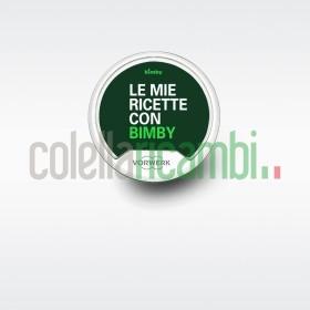 Bimby Stick TM5 Le Mie Ricette Con Bimby