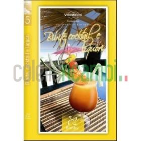 Bibite Cocktail e Liquori - Ricettario Bimby TM 31