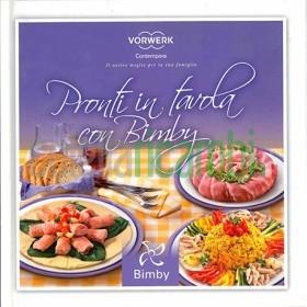 Pronti in tavola con Bimby - Ricettario Vorwerk Bimby TM31