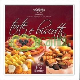 Torte e biscotti - Ricettario Vorwerk Bimby TM31