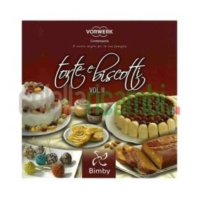 Torte e biscotti vol. II - Ricettario Vorwerk Bimby TM31