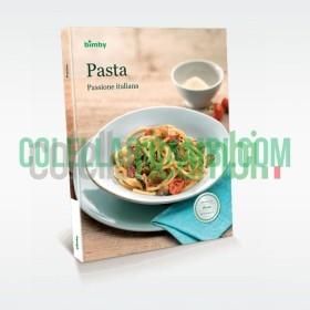 Pasta: Passione Italiana - Ricettario Vorwerk Bimby TM5